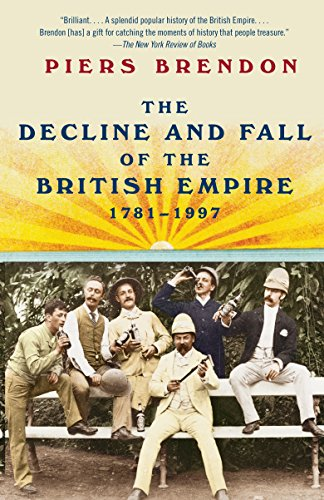The Decline and Fall of the British Empire, 1781-1997 (Great American Crime Decline)