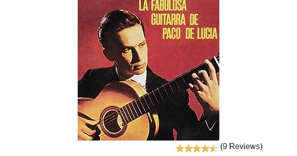 La Fabulosa Guitarra De Paco De Lucia: Paco De Lucía: Amazon.es ...