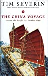The china voyage across the pacific by bamboo raft. par Severin