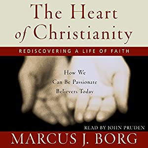The Heart of Christianity Audiobook