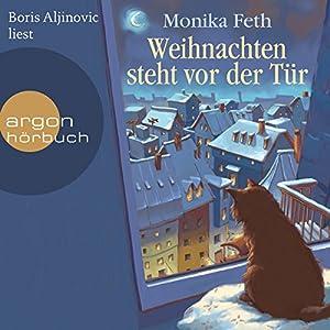 Weihnachten steht vor der Tür Hörbuch