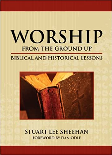 Book Worship (from the ground up): Biblical and Historical Lessons