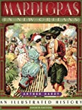 Mardi Gras in New Orleans: An Illustrated History