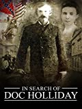 In Search of Doc Holliday