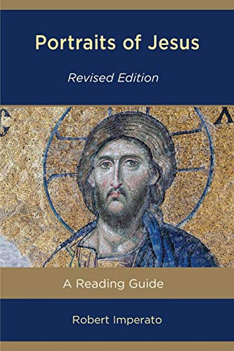 - Portraits of Jesus: A Reading Guide