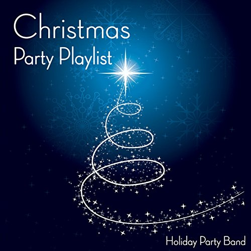 Christmas Party Playlist - Holiday Party Playlist