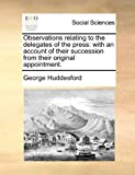 Observations Relating to the Delegates of the Press, George Huddesford, 1170100015