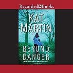 Beyond Danger | Kat Martin