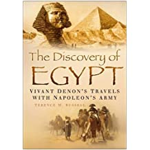 Discovery of Egypt: Vivant Denon's Travels with Napoleon's army