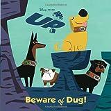 Beware of Dug!