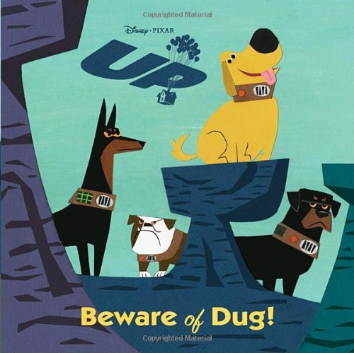 Beware of Dug! (Pictureback(R)) (UP Movie Tie In) pdf epub