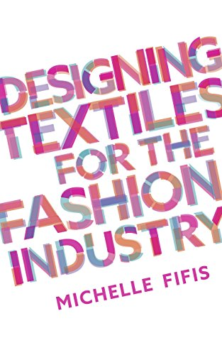 Designing Textiles for the Fashion Industry ()