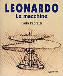 Leonardo. Le macchine: 9788809014688: Amazon.com: Books
