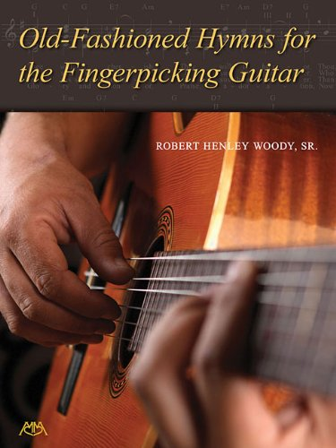 Old-Fashioned Hymns for the Fingerpicking Guitar (Meredith Music Resource)