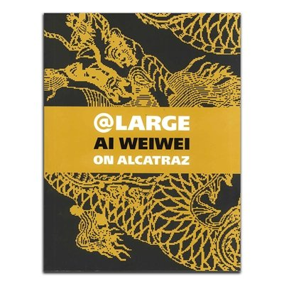 Download @Large: Ai Weiwei on Alcatraz PDF
