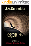 CATCH ME (EMBRYO: A Raney & Levine Thriller, Book 4)