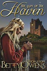 The Lady of the Haven, a Jael of Rogan Novel (Volume 1)