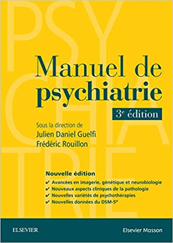 Manuel De Psychiatrie Hors Collection French Edition 9782294749278 Medicine Health Science Books Amazon Com