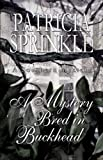 Front cover for the book Mystery Bred in Buckhead, A by Patricia Sprinkle