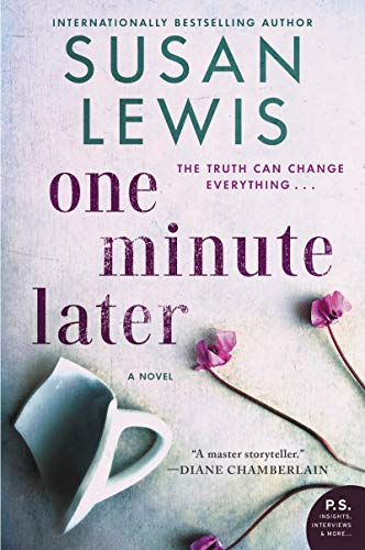 One Minute Later: A Novel by [Lewis, Susan]