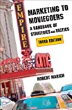 Marketing to Moviegoers : A Handbook of Strategies and Tactics, Third Edition, Marich, Robert, 0809331969
