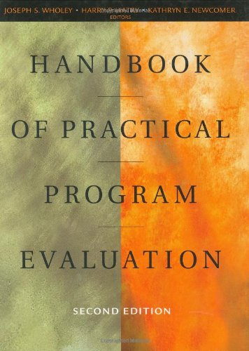 Handbook of Practical Program Evaluation (Essential Texts for Nonprofit and Public Leadership and Mana)