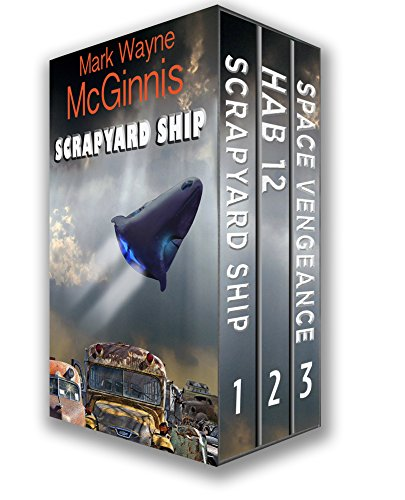 Scrapyard Ship Series Books: 1 - 3 (The Scrapyard Ship Boxset) (Fleet Box Set)