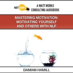 Mastering Motivation Audiobook