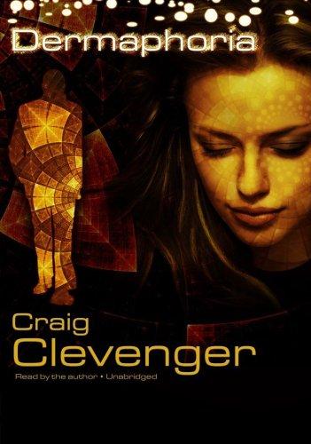 Dermaphoria (Library Edition) Craig Clevenger