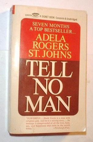 Tell No Man by Adela Rogers St. Johns