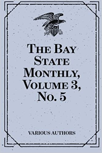 The Bay State Monthly, Volume 3, No. 5