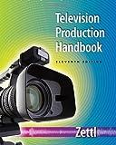 By Herbert Zettl - Television Production Handbook (11th Edition)