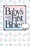 Baby's First Bible, Thomas Nelson Publishing Staff, 0840701772