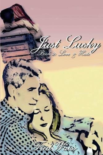 Just Lucky: Book 2 Love and (Lucky Gnome)