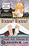 amazon amanda - Extra! Extra! Dead All About It (An Avery Shaw Mystery Book 12)