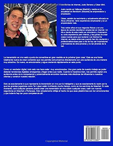 Dominando Facebook Live: Claves para Convertirte en un Experto de Las Trasmisiones en Vivo (Spanish Edition): Justo Serrano, César Miró: 9781543016697: ...