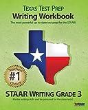TEXAS TEST PREP Writing Workbook STAAR Writing Grade 3, Test Master Press, 1468000314
