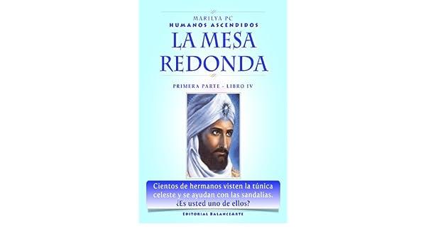 Amazon.com: La Mesa Redonda: Primera Parte - Libro IV ...
