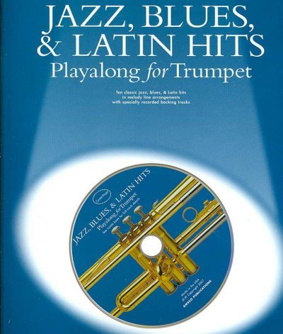 Center Stage Jazz Blues & Latin Hits Playalong For Trumpet (Center Stage) Center Stage Jazz Blues & Latin Hits Playalong For Trumpet