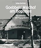 Goebbels' Waldhof am Bogensee.