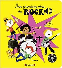 Book's Cover of Mes premiers airs de rock (Français) Relié – 17 mars 2016