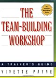 The Team-Building Workshop, Vivette Payne, 0814470793