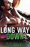 Long Way Down (Special Edition) (Calloway Sisters)