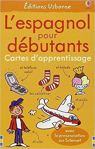 Amazon Fr Espagnol Pour Debutants Angela Wilkes Livres