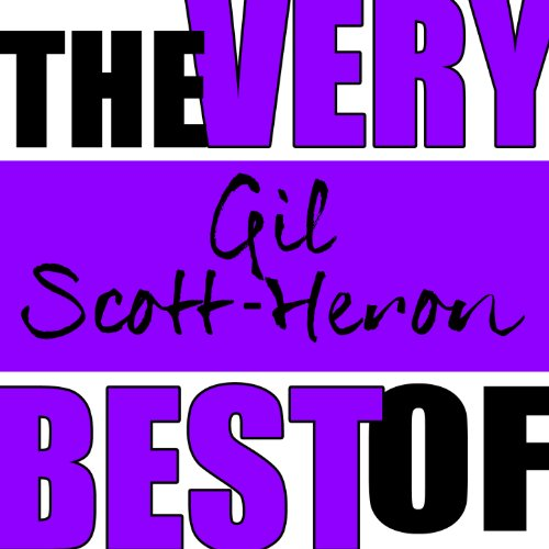 The Very Best of Gil Scott-Her...