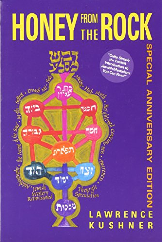 Honey from the Rock: An Easy Introduction to Jewish Mysticism (Kushner Series)
