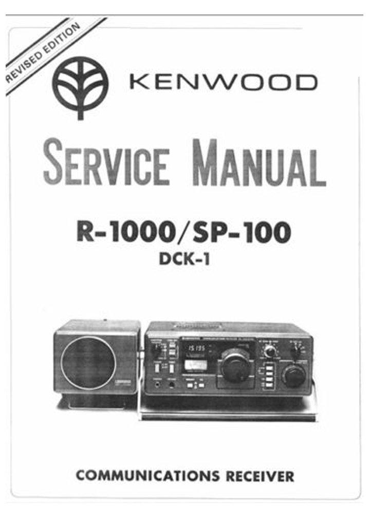 kenwood r1000 sp100 dck1 repair manual communication receiver