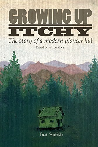 Growing Up Itchy: The story of a modern pioneer kid