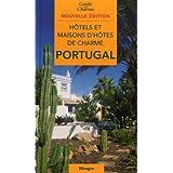 Hôtels & maisons d'hôtes de charme au Portugal 2008/2009