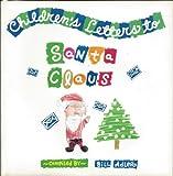 Children's Letters to Santa Claus, Bill Adler, 1559721960